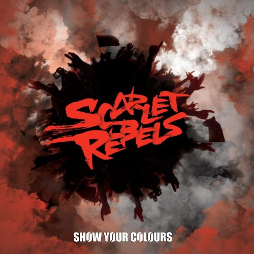 Scarlet Rebels - Show Your Colors 2019