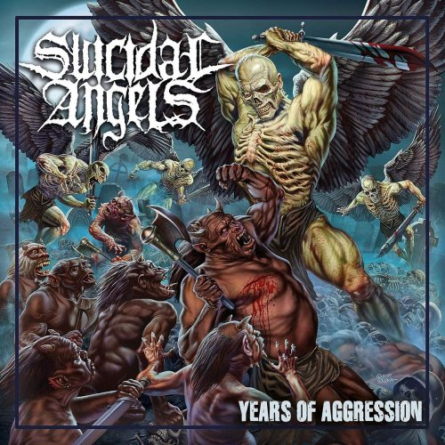 Suicidal Angels - Years of Aggression 2019