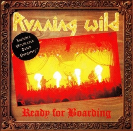 Running Wild - Ready For Boarding 1988 [Reissue 2004] (Lossless)