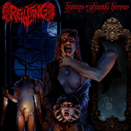 Revolting - Hymns Of Ghastly Horror 2012