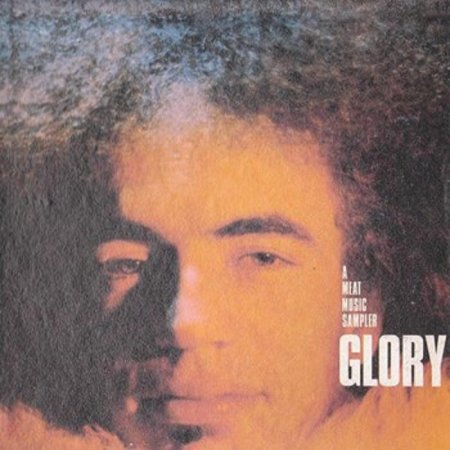 Glory - A Meat Music Sampler 1969