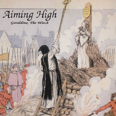 Aiming High - Geraldine, The Witch 1989 [Remastered 2014]