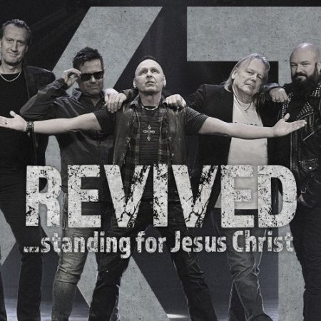 XT - Revived - Standing For Jesus Christ 2019