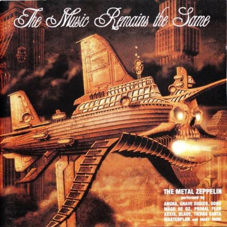 Various Artists - The Music Remains The Same - A Metal Tribute To Led Zeppelin 2002 (Lossless)