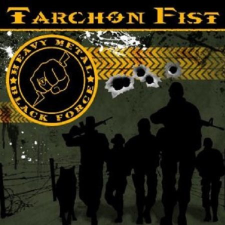 Tarchon Fist - Heavy Metal Black Force 2013