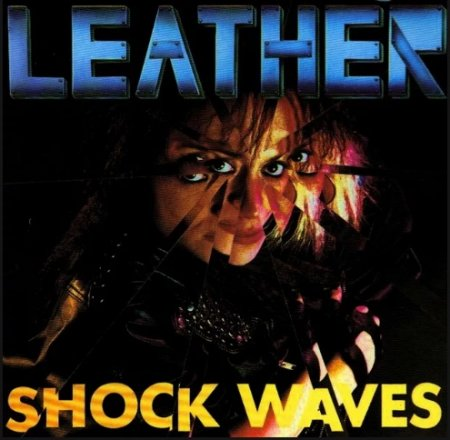 Leather - Shock Waves 1989