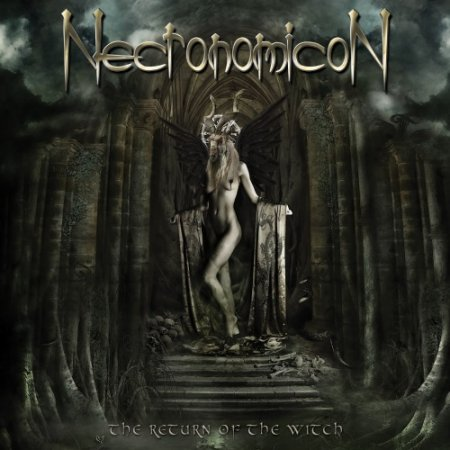 NECRONOMICON - THE RETURN OF THE WITCH 2010