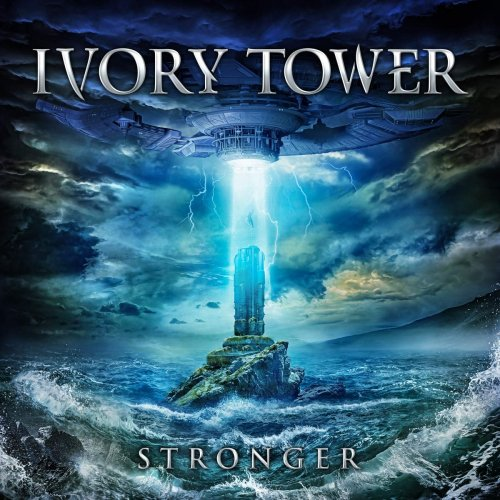 Ivory Tower - Stronger 2019