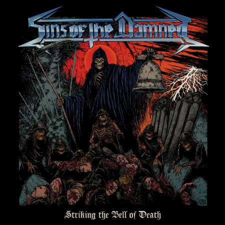 Sins Of The Damned - Striking The Bell Of Death 2019