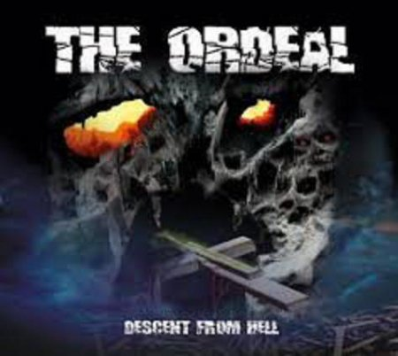 The Ordeal - Descent From Hell  2012