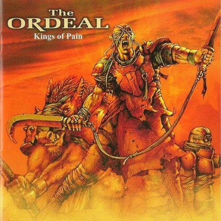 The Ordeal - Kings Of Pain 2004