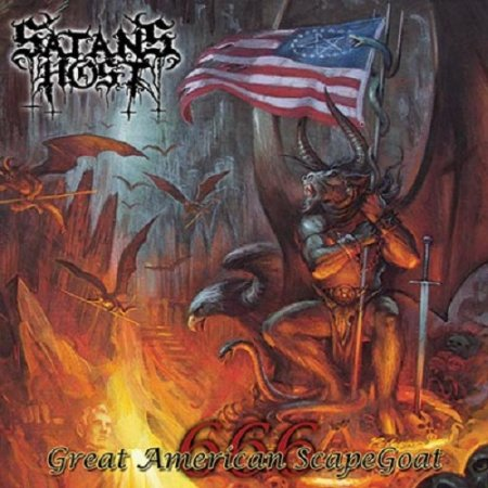 Satan's Host - Great American Scapegoat 666 2008