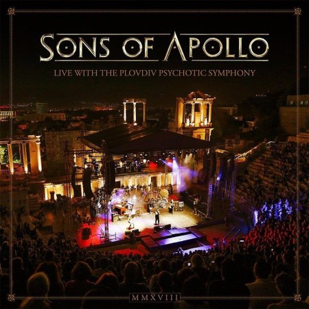 Sons Of Apollo - Live With The Plovdiv Psychotic Symphony 2019