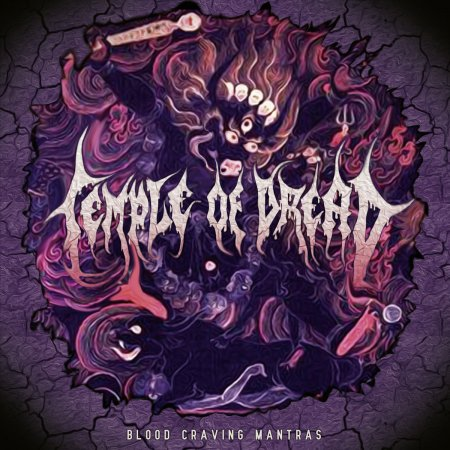 Temple of Dread - Blood Craving Mantras 2019