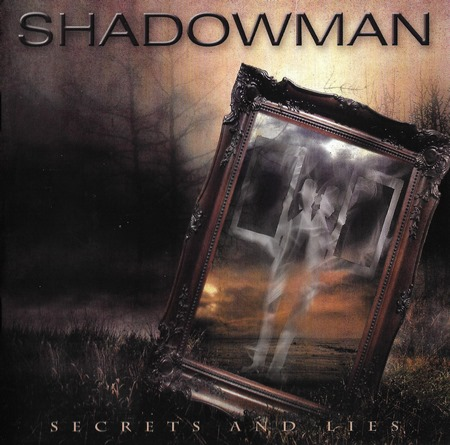 Shadowman - Secrets and Lies 2017