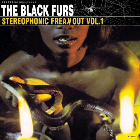 The Black Furs - Stereophonic Freak Out Vol.1 2019