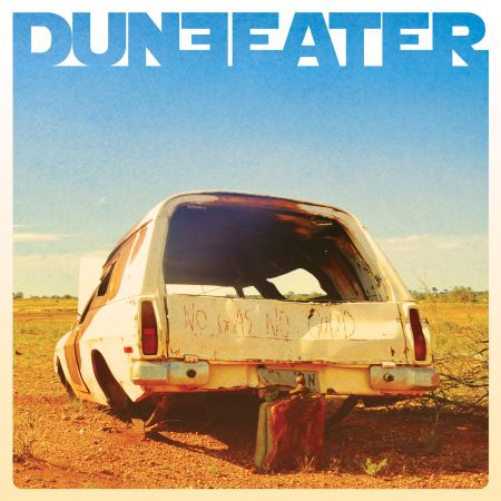 Duneeater - No Gas No Good 2019