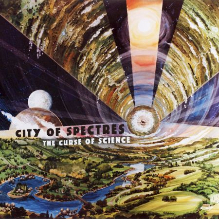 City Of Spectres - The Curse Of Science 2019
