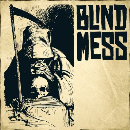 Blind Mess - Blind Mess 2017