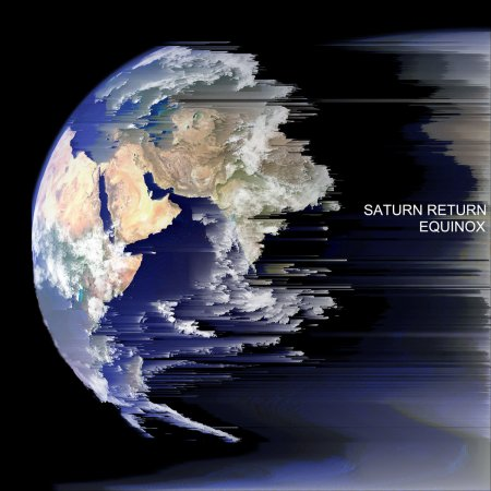 Saturn Return - Equinox 2019