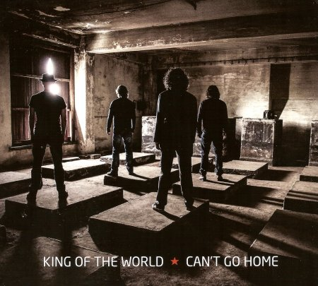 King Of The World - Can't Go Home 2013 (Lossless+MP3)