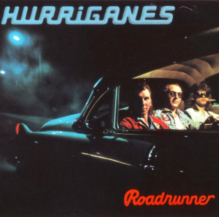 Hurriganes – Roadrunner 1974