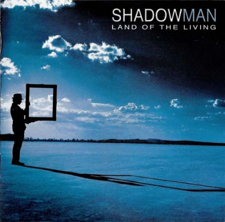 Shadowman - Land Of The Living 2004