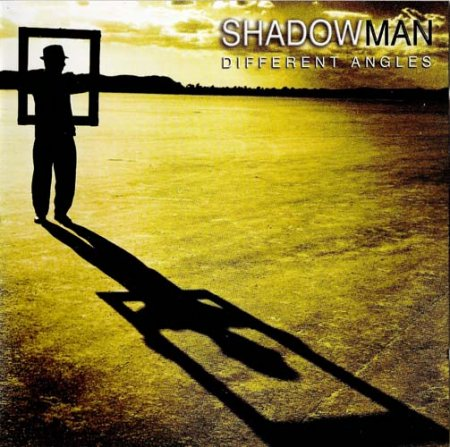 Shadowman - Different Angles 2006