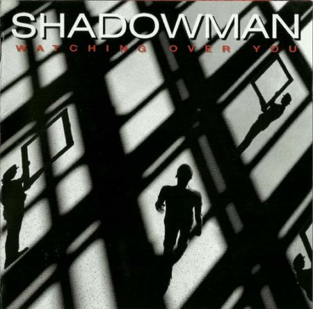 Shadowman - Watching Over You 2011
