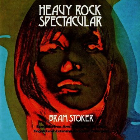 Bram Stoker - Heavy Rock Spectacular 1972 (2014 Remastered)