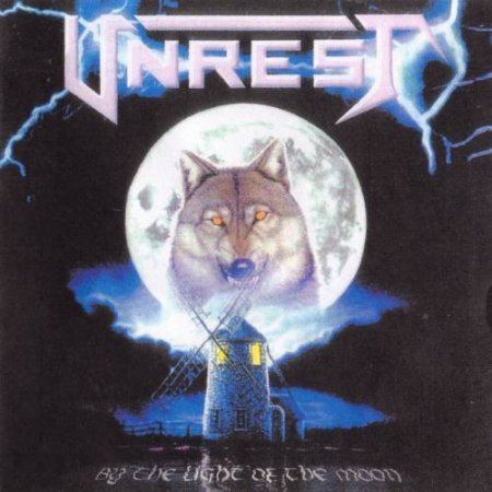 Unrest  -  By The Light Of The Moon 1995