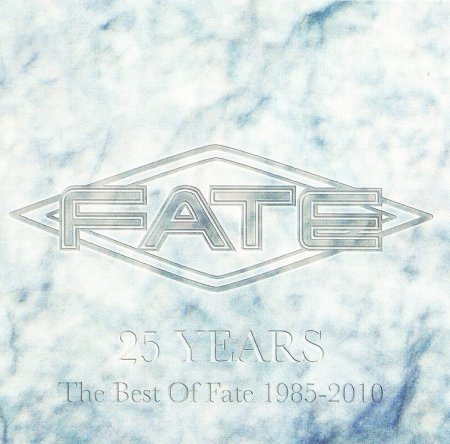 Fate - 25 Years, The Best Of Fate (1985-2010) 2010