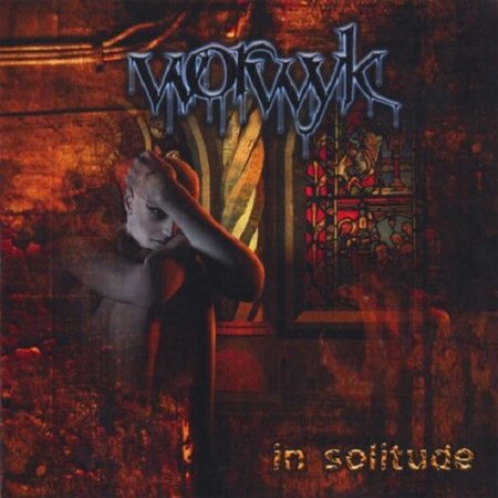 Worwyk - In Solitude 2006