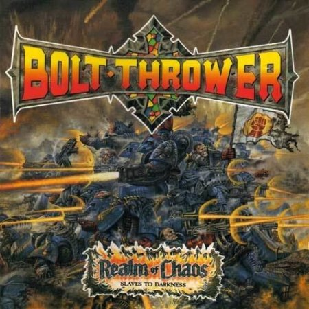 Bolt Thrower - Realm of Chaos 1989
