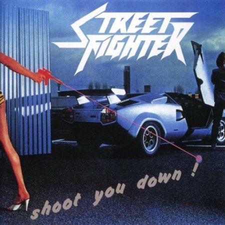 Street Fighter - Shoot You Down 1984 (Lossless+MP3)