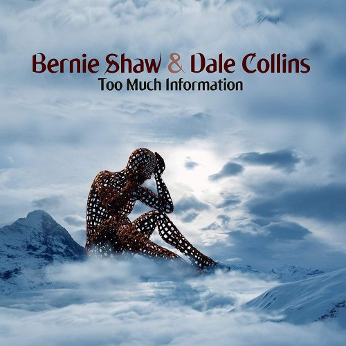 Bernie Shaw & Dale Collins - Too Much Information 2019