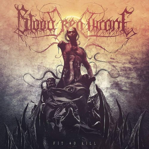 Blood Red Throne - Fit to Kill 2019