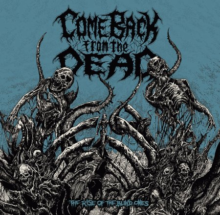 Come Back from the Dead - The Rise of the Blind Ones 2019