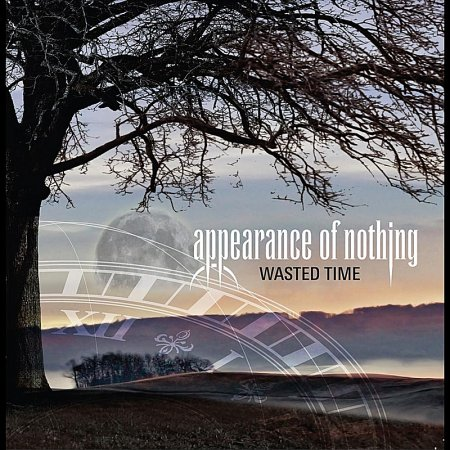 Appearance Of Nothing - Wasted Time 2008