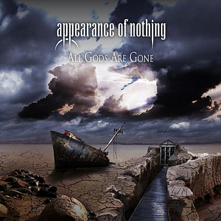 Appearance Of Nothing - All Gods Are Gone 2011