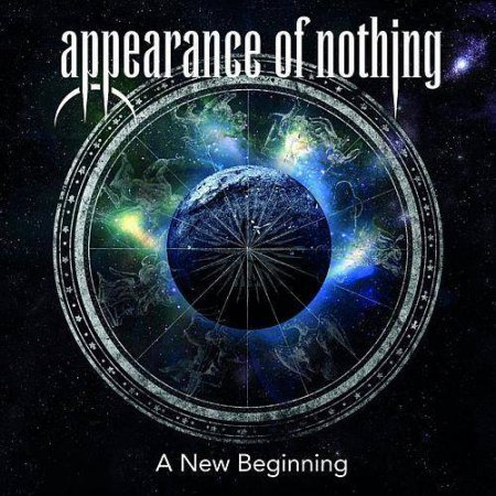 Appearance Of Nothing - A New Beginning 2014
