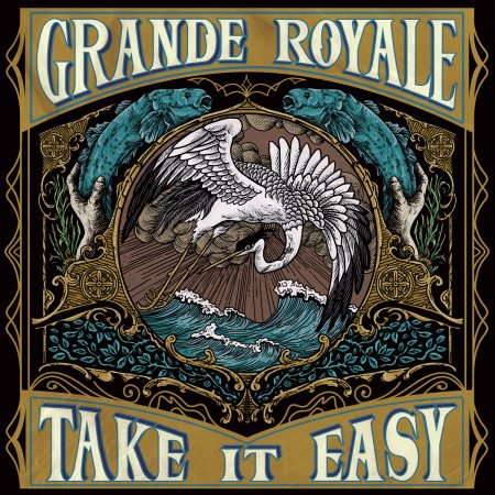 Grande Royale - Take It Easy 2019