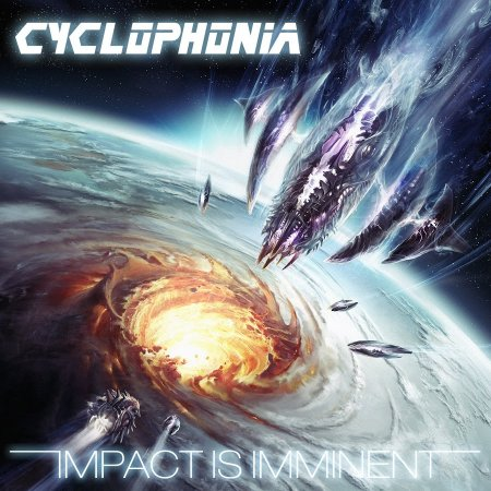Cyclophonia - Impact Is Imminent 2012