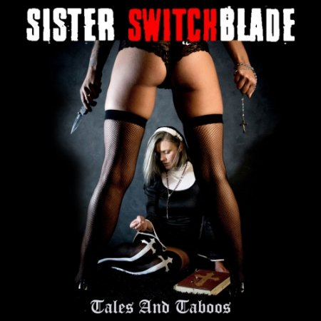 Sister Switchblade - Tales and Taboos 2019