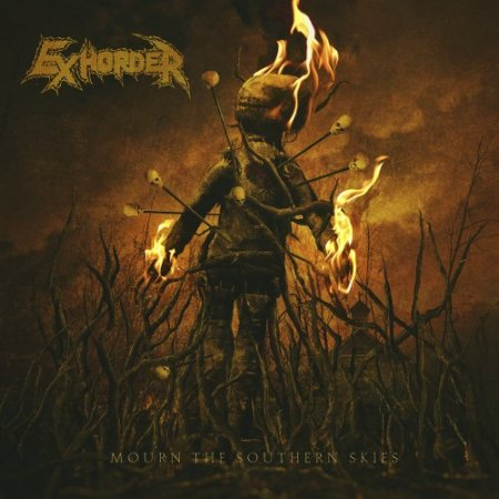 Exhorder - Mourn the Southern Skies 2019