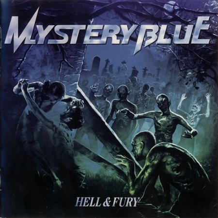 Mystery Blue - Hell & Fury 2009