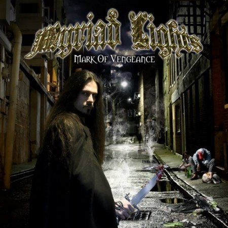 Myriad Lights - Mark of Vengeance 2012