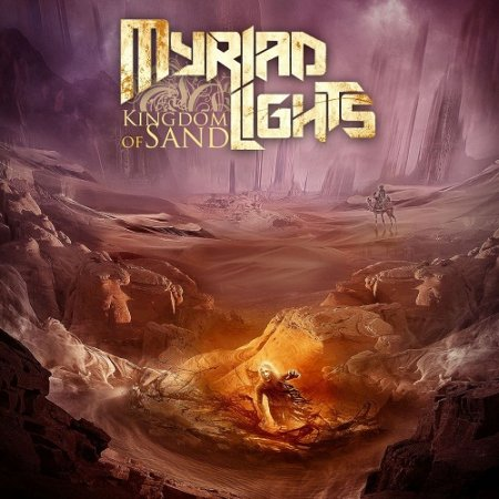 Myriad Lights - Kingdom of Sand 2016