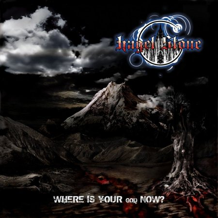 Hagel Stone - Where Is Your God Now? 2013