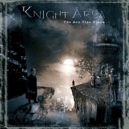Knight Area - The Sun Also Rises 2004